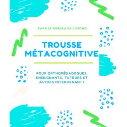 Trousse métacognitive