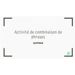 Activité de combinaison de phrases