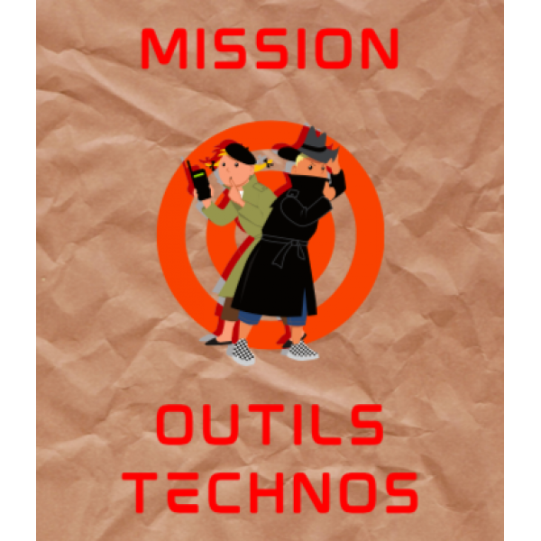Mission outils technos
