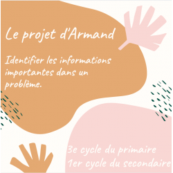 Le projet d'Armand-  Informations importantes