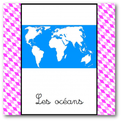 les océans - nomenclature Montessori