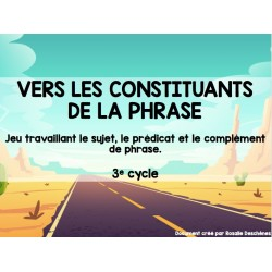 Les constituants de la phrase - 3e cycle