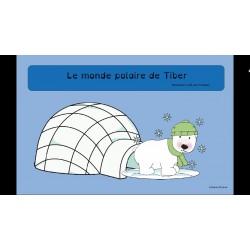 Le monde polaire de Tiber!