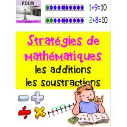 Stratégies de math: additions & soustractions