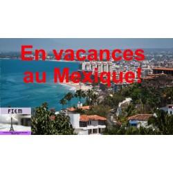 """Lecture: """"Vacances au Mexique"""""""