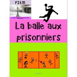 La balle aux prisonniers, vocab & consignes