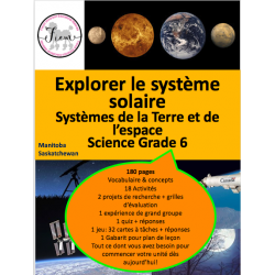 Le système solaire, Science 6, 180 pages