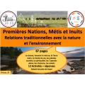 Premières nations: Terre & Nature, 87 fiches