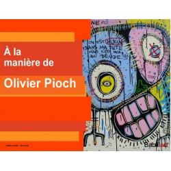 À la manière d'Olivier Pioh