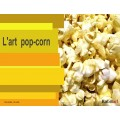 L'art pop-corn