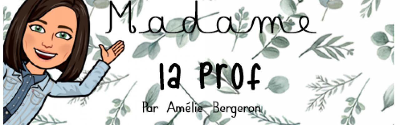 Madame la prof