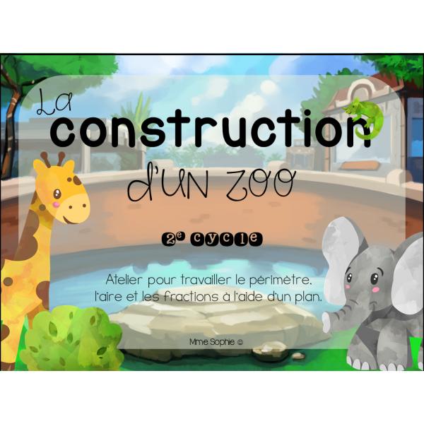 La construction d'un zoo