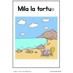Livre de lecture - Mila la tortue