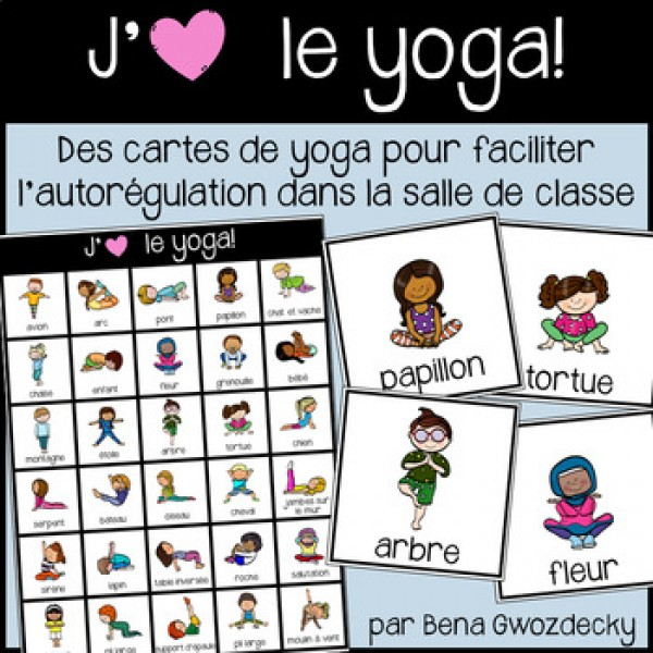 {J'aime le yoga!} 30 cartes pour l'autorégulation