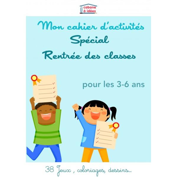 Cahier d'activités Rentrée scolaire - 3-6 ans