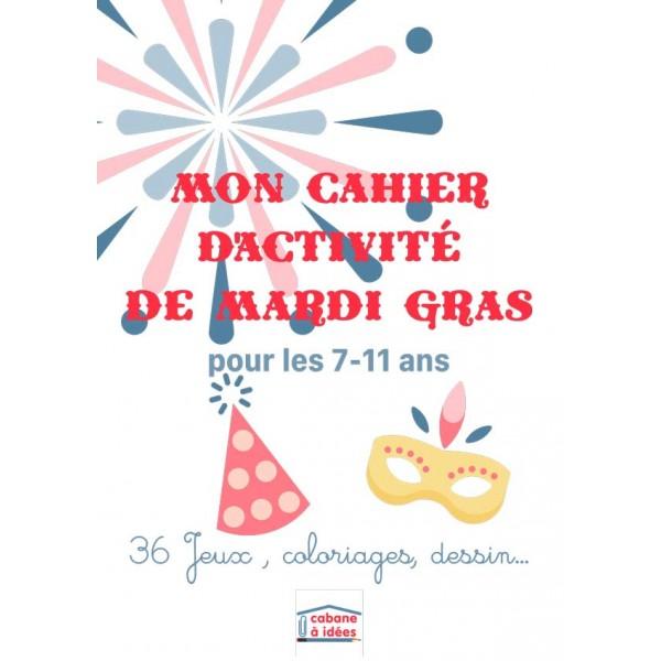 Cahier d'activités - Mardi Gras - 7-11 ans