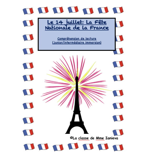 Le 14 juillet: La fête nationale