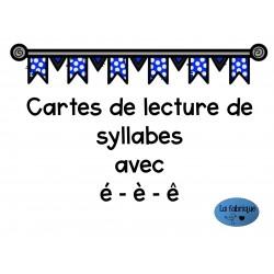 Cartes de lecture de syllabes avec é-è-ê
