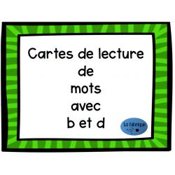 Cartes de lecture de mots avec b et d