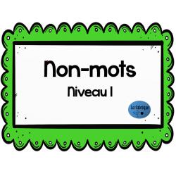 Non-mots niveau 1