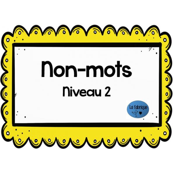 Non-mots niveau 2