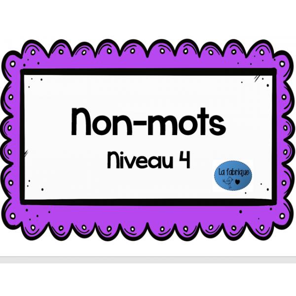 Non-mots niveau 4