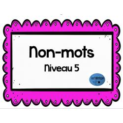 Non-mots niveau 5