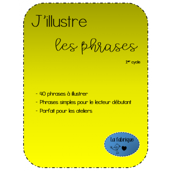 J'illustre les phrases