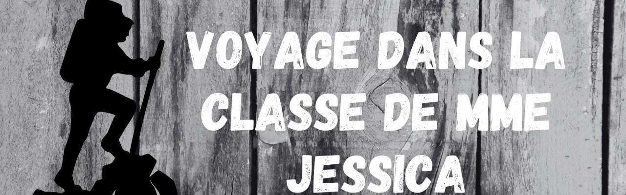 Voyage dans la classe de Mme Jessica