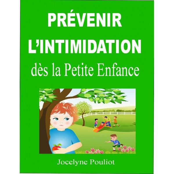 PRÉVENIR L'INTIMIDATION dès la petite enfance