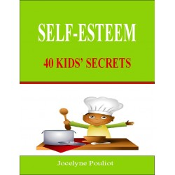 SELF-ESTEEM, 40 Kids' Secrets