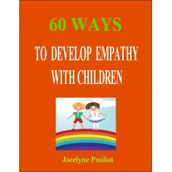 60 Ways to Develop Empathy with Children
