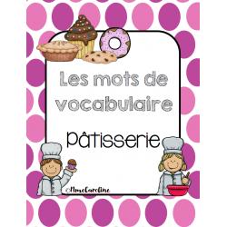 Mots de vocabulaire Pâtisserie