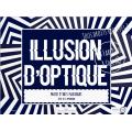 Projet d'arts plastiques: Illusion d'optique