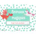 Projet d'arts plastiques: Animaux magiques!