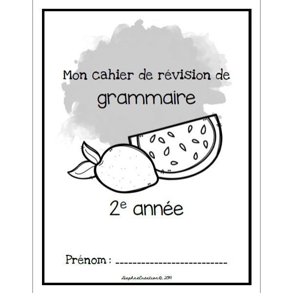 Cahier de révision de grammaire pour la 2e année
