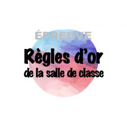 Règlements de classe (affiches primaire)