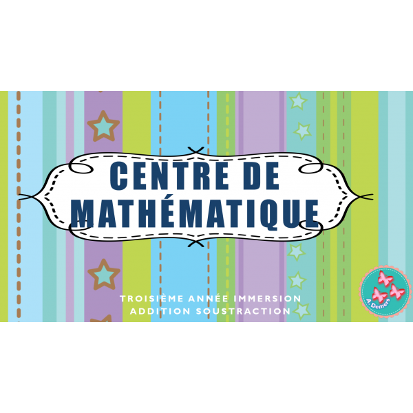 Centre de Math: Unité Addition et Soustraction