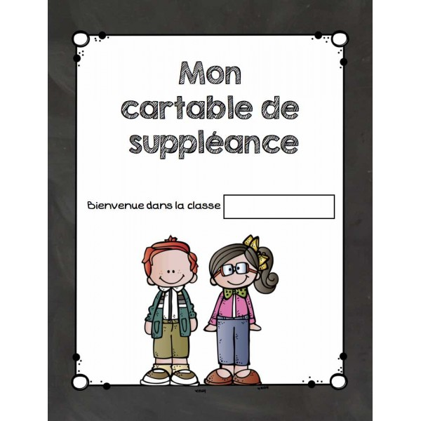 Cartable à laisser au suppléant - version 2015