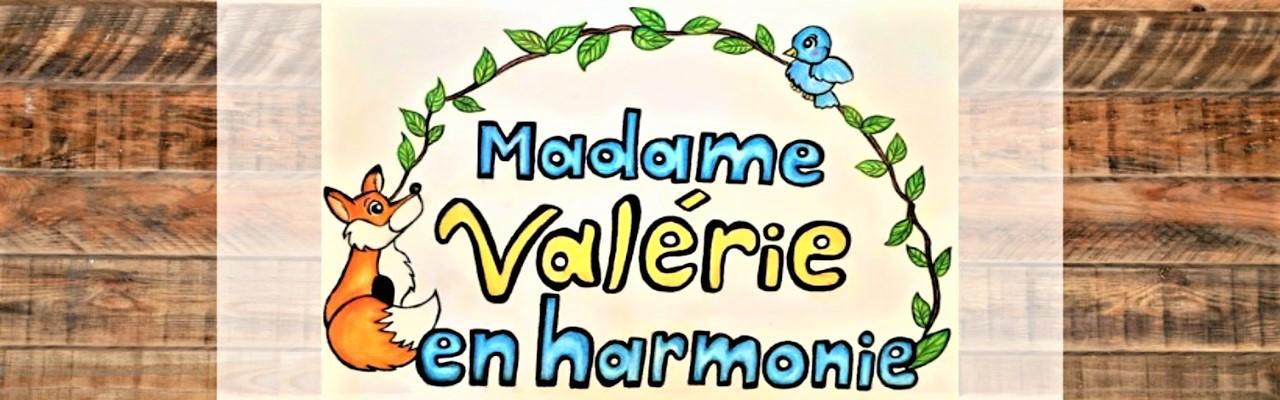 Madame Valérie en harmonie