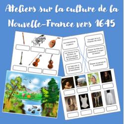 Ateliers sur la culture de la Nouvelle-France