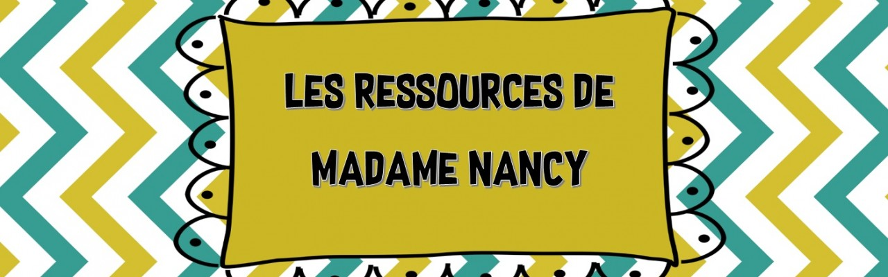 Les ressources de madame Nancy