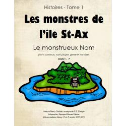 Tome 1 - Les monstres de l'île St-Ax