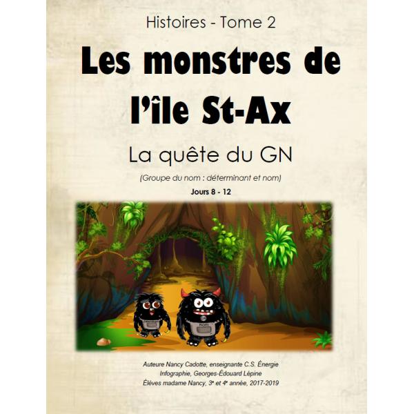 Tome 2 - Les monstres de l'île St-Ax