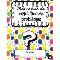 Septembre: Mon cahier de résolution de problèmes