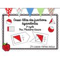 Ensemble les fractions (5 ateliers)