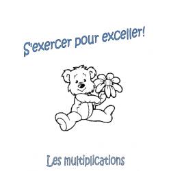 S'exercer pour exceller - Les multiplications
