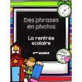 Des phrases en photos - Rentrée scolaire