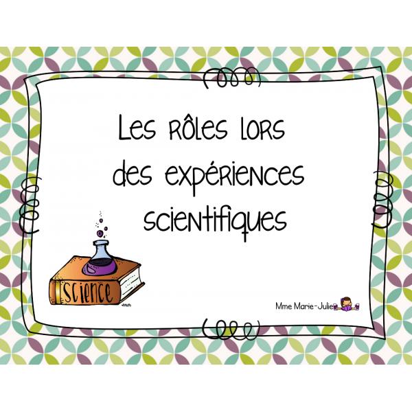 Les rôles lors des expériences scientifiques