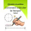 Comment calculer le temps? Partie 2